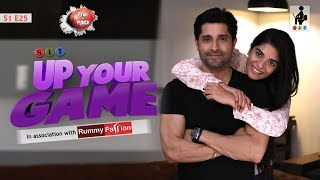 SIT | PKP | UP YOUR GAME | E 25 | Pracheen Chauhan | Pooja Gor