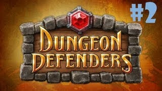 Dungeon Defenders #2 - Walls Will Stop Them!