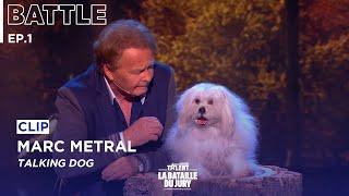 Marc Métral introduces his TALKING dog Miss Wendy  | EP.1 Battle Of Judges