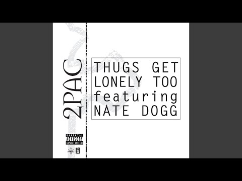 Thugs Get Lonely Too Explicit