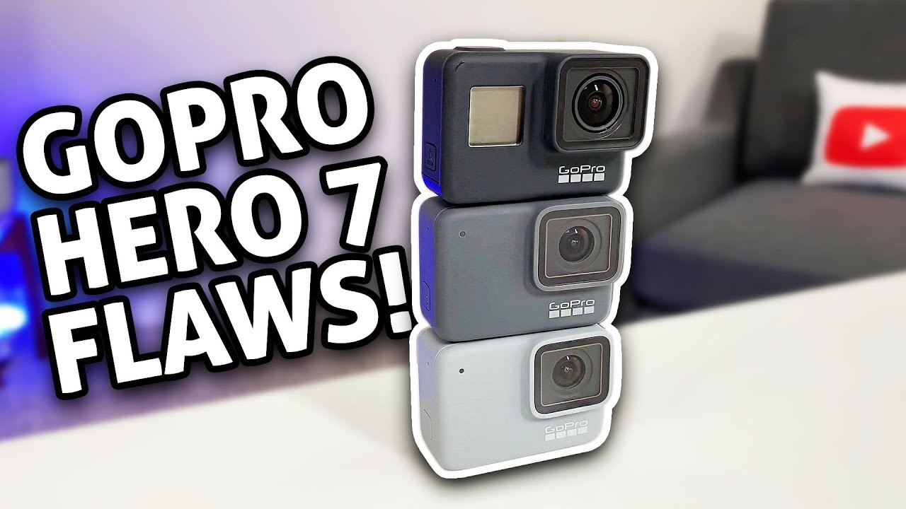 GoPro HERO 7 Has Major Flaws