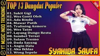 Syahiba Saufa Full Album Terbaru 2021 Syahiba Saufa - Sakit Gigi | Dangdut Koplo Terpopuler 2021
