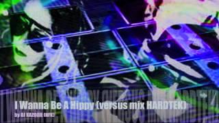 """I Wanna Be A Hippy"" versus mix HARDTEK by Kazooie (NEFASTEK)"