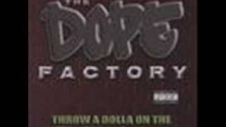 The Dope Factory - Throw a Dolla On the Beam