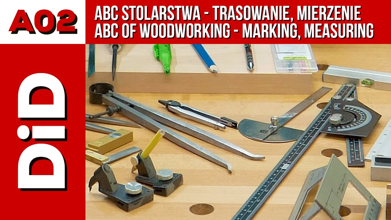 ABC Of Woodworking   Marking, Measuring