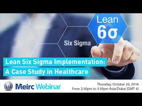 Lean Six Sigma Implementation: A Case Study in Healthcare