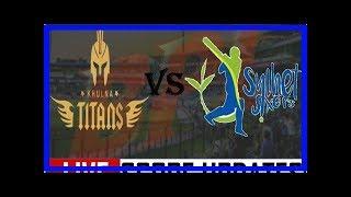 News Bangla: Bangladesh premier league (bpl 2017)-match results ss vs kt
