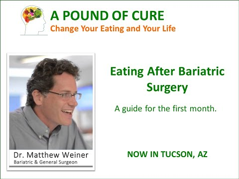 Eating After Bariatric Surgery A guide for the first month