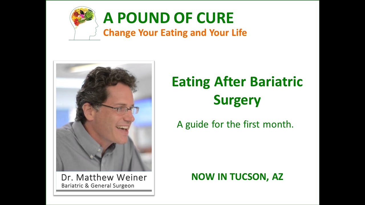 Eating After Bariatric Surgery A Guide For The First Month Youtube