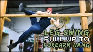 Leg Hook Pull Ups to Forearm Hang | Natural Movement Skill