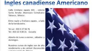 La enseñanza del ingles Canadiense Americano