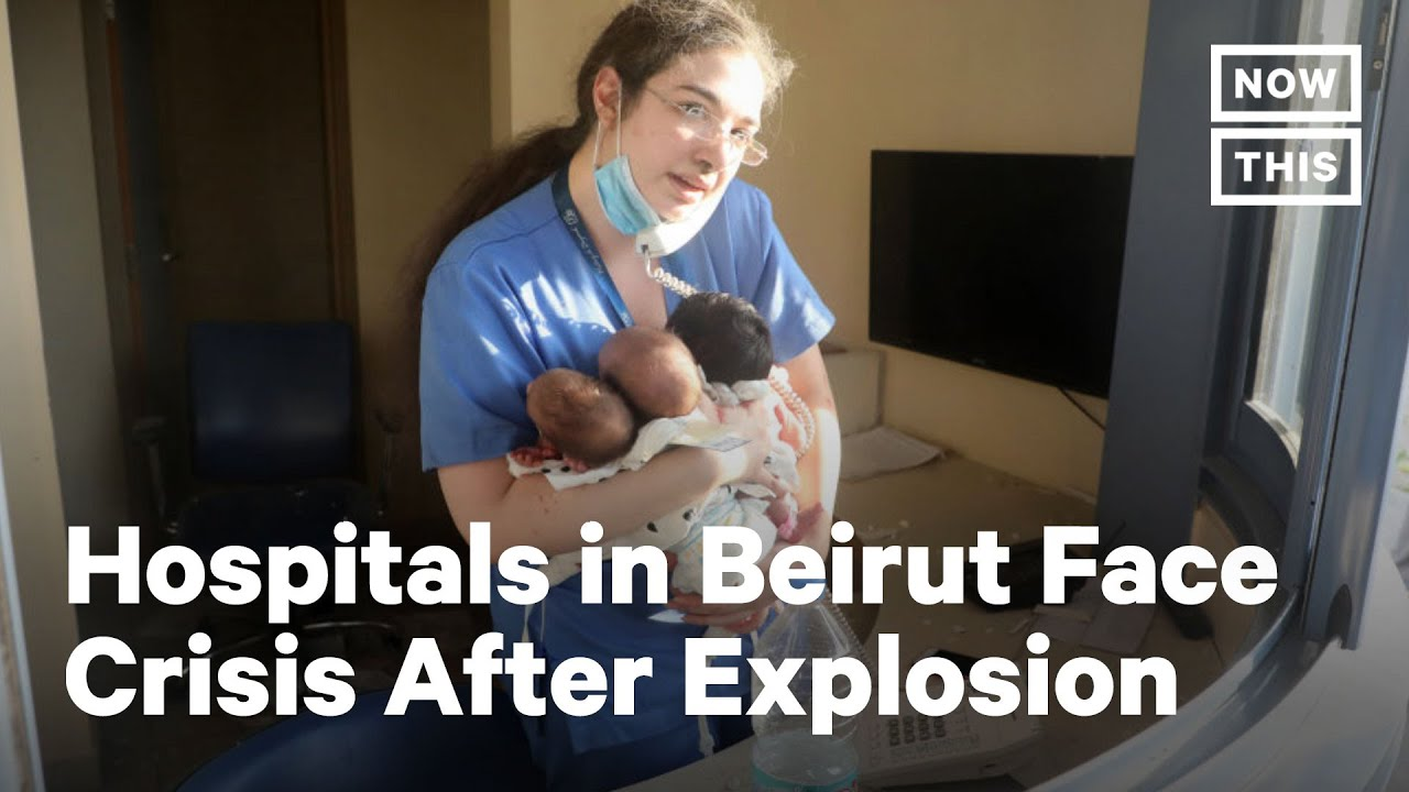 Beirut Hospitals Face Crisis in Aftermath of Deadly Explosions | NowThis