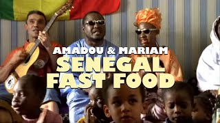 Amadou & Mariam (feat. Manu Chao) - Sénégal Fast Food (Official Video)
