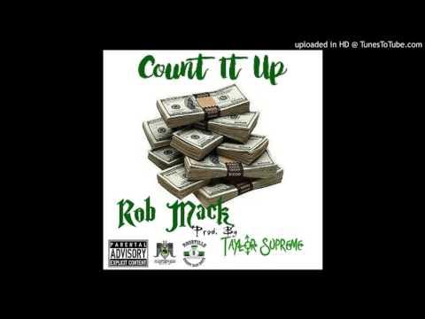 Rob Mack - Count It Up [prod. Taylor Supreme]
