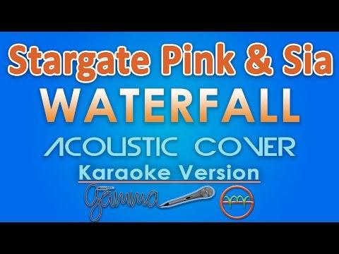 Stargate - Waterfall (feat. P!nk & Sia) KARAOKE (Acoustic) by GMusic