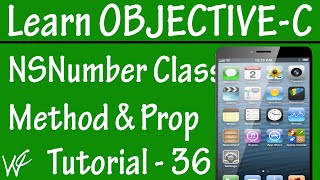 Free Objective C Programming Tutorial for Beginners 36 - NSNumber Class Method and Property