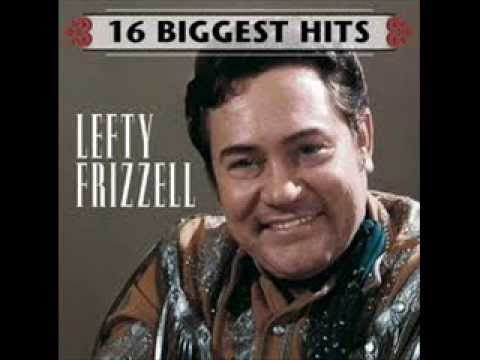I Never Go Around Mirrors By Lefty Frizzell