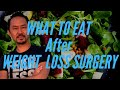 Dr. V. Masterclass: What To Eat After Weight Loss Surgery