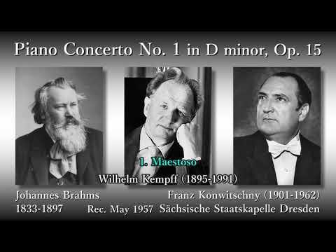 Brahms: Piano Concerto No. 1, Kempff & Konwitschny (1957) ブラームス ピアノ協奏曲第1番 ケンプ&コンヴィチュニー