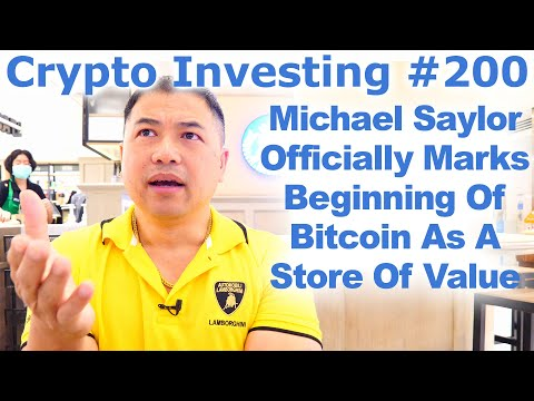 Crypto Investing #200 – Michael Saylor & MSTR Officially Marks Beginning Of BTC As A Store Of Value