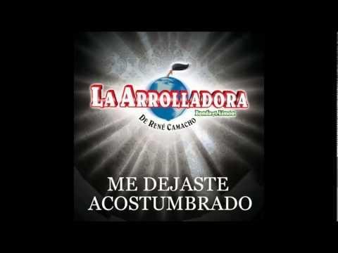Me Dejaste Acostumbrado - La Arrolladora Banda El Limon (ESTRENO 2014)