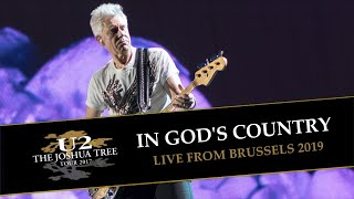 U2 plays IN GOD'S COUNTRY (LIVE FROM BRUSSELS 2017)