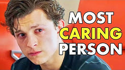 5 Reasons Tom Holland Is The Most Caring Person