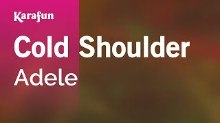 Karaoke Cold Shoulder - Adele *