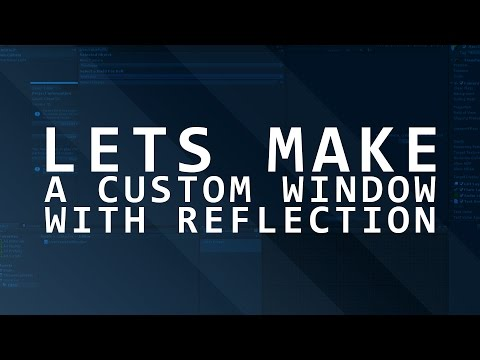 Lets Make a Custom Unity Editor Window - Unity Interactive - Part 1