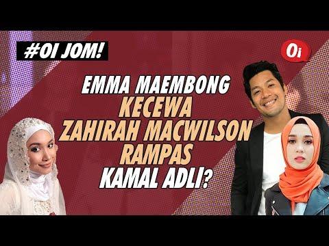 Emma Maembong Kecewa Zahirah Macwilson Rampas Kamal Adli?