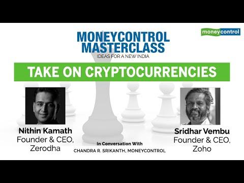 Sridhar Vembu & Nithin Kamath's Take On Cryptocurrencies | Moneycontrol Masterclass