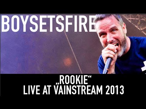 BOYSETSFIRE | Rookie | Vainstream 2013
