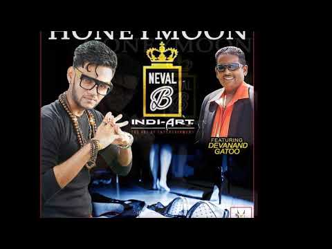Neval B & Devannand Gattoo - Honeymoon (2019 Chutney Soca)