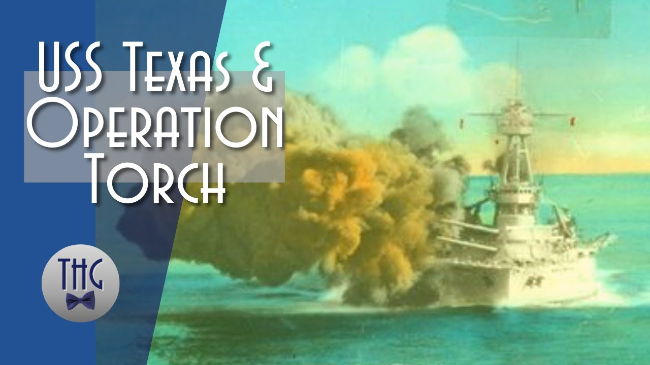 Operation Torch and USS Texas