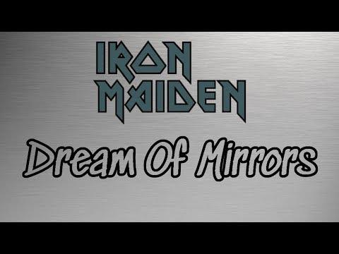 Iron Maiden  - Dream Of Mirrors (lyrics)