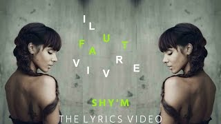 Скачать Shy M Il Faut Vivre Lyrics Video