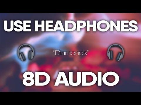 Rihanna – Diamonds (8D AUDIO) 🎧