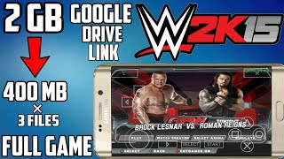 (400 MB) How to Download WWE 2K15 Highly Compressed PPSSPP Iso In Android Device | Hindi