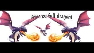 Clash of Clans:Atacam cu full dragon