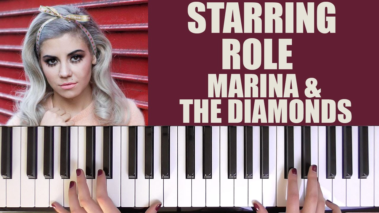 How To Play Starring Role Marina The Diamonds Youtube