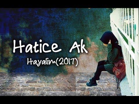 Hatice Ak - Hayalim (2017)