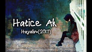 Hatice Ak - Hayalim