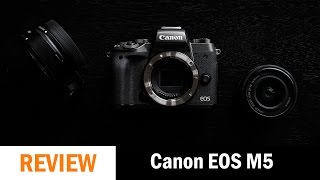 The Canon EOS M5 is the Best 'M' Thus Far