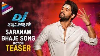 DJ SARANAM BHAJE Song Motion Teaser | DJ Duvvada Jagannadham Video Songs | Allu Arjun | Pooja Hegde