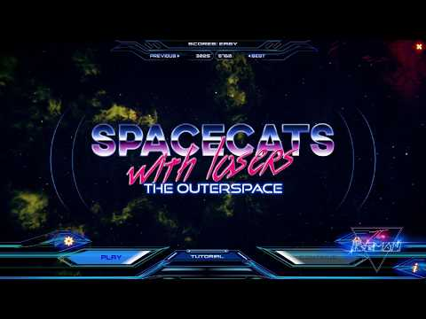 Let's Play ... Spacecats with Lasers : The Outerspace  