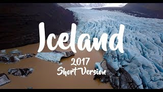 ICELAND in 4K - 2017 - Short Version