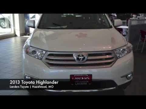 2013 Toyota Highlander | Landers Toyota In St. Louis, MO   YouTube