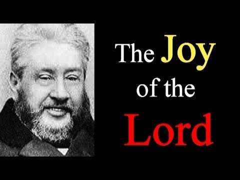 The Joy of the Lord, the Strength of His People - Charles Spurgeon Audio Sermons