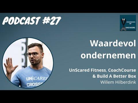 Podcast #27 Waardevol ondernemen - Willem Hilberdink