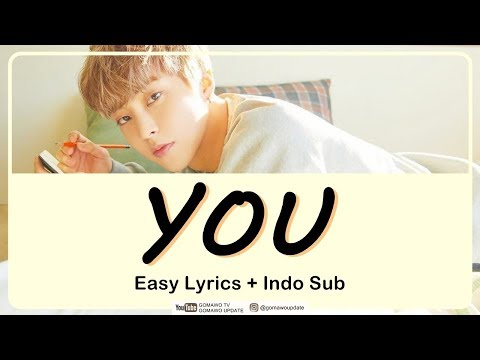 XIUMIN - YOU Easy Lyrics By GOMAWO [Indo Sub]